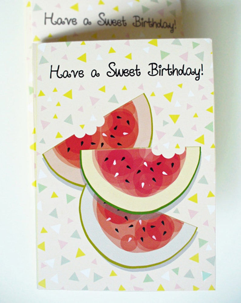 Watermelon Birthday Card Have A Sweet