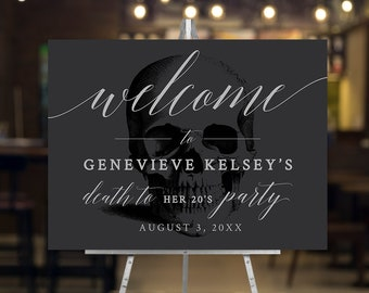 Death to Your 20's Party Welcome Sign Editable Template, Printable Sign 24 X 18 and 16 X 20 Inches Digital Download, 30th Birthday RIP 20's