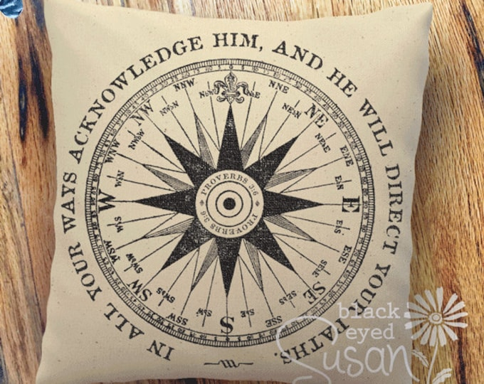 "Compass Pillow Cover w/ Verse | Natural Canvas or Lined Burlap | 14x14 18x18 22x22 | Proverbs 3:6 ""In all your ways acknowledge Him ..."""