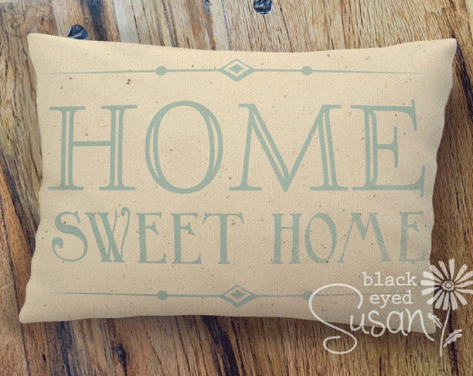 "Classic Home Sweet Home Pillow Cover of Natural Canvas or Lined Burlap | 12"" x 18"" or 16"" x 24"" 