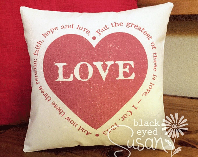 "Love Heart Pillow Cover w/ Verse | Natural Canvas or Lined Burlap | 14x14 18x18 22x22 | ""And now these three remain: faith, hope and love"""