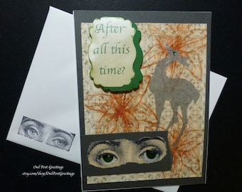 After all this time?  ALWAYS - Handmade Snape inspired greeting card - Message of undying love from Professor Snape