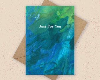 Abstract Just For You Greeting Card, Beautiful Seascape Card, Teal Blue Card, Friendship Card, Modern Greeting Card