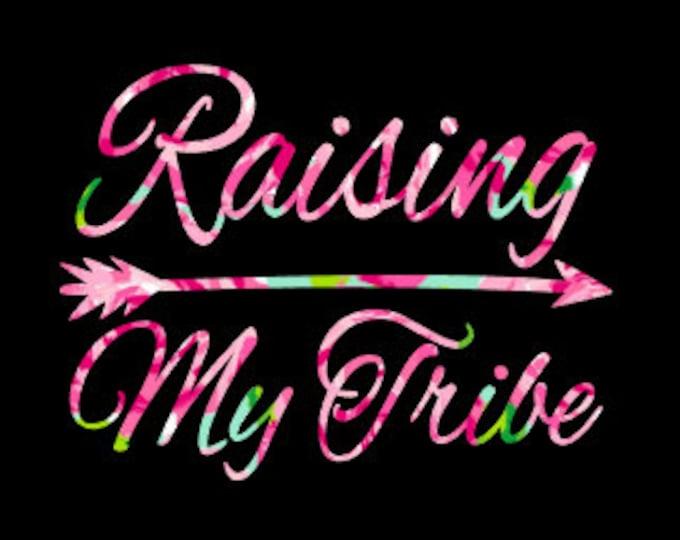 Raising My Tribe Decal, Lilly Pulitzer Floral, Sticker,Yeti Decal, Car Decal, Tumbler Decal, Indian Arrow, Gypsy Soul,Boy Mom,Girl Mom Decal