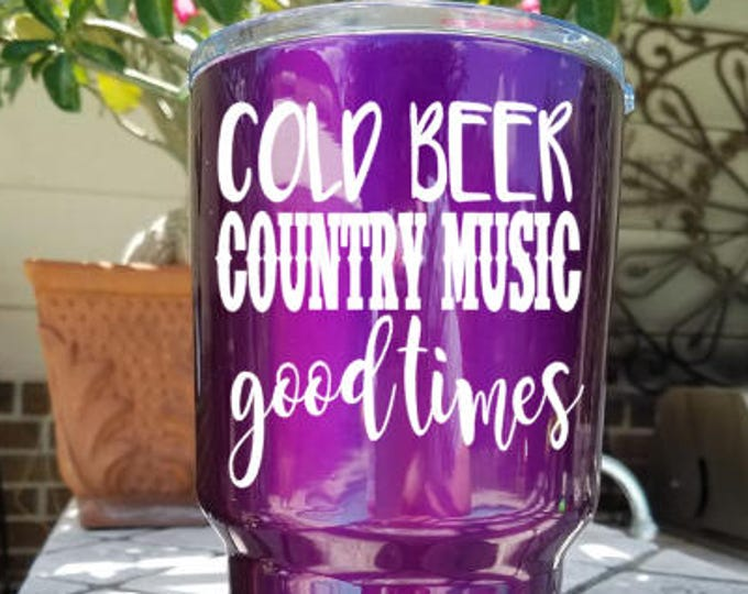 Free Shipping-Cold Beer Country Music Good Times, Country Music, Southern Decal Sticker, Yeti RTIC SIC Tumbler Cup Decal Sticker