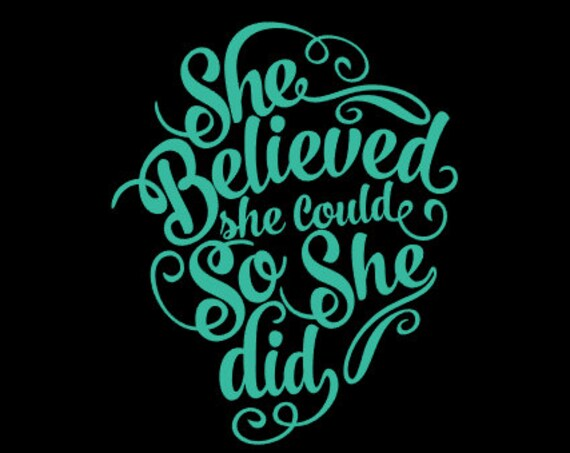 Free Shipping-She Believed She Could So She Did, Yeti Rambler Decal,Yeti Cooler,Laptop Sticker, She Believed,Fitness,Weight Loss, 21 Day Fix