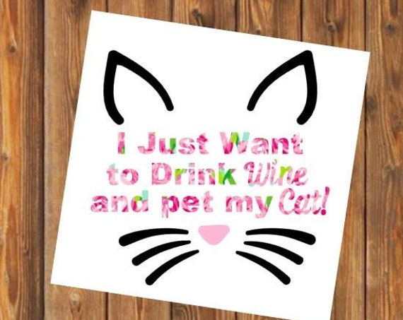 Free Shipping-Drink Wine Pet Cat Lilly Pulitzer Decal, Cat Kitten Rescue Decal, Cat Mom Lover Yeti, Laptop, Monogram Sticker, Last Name