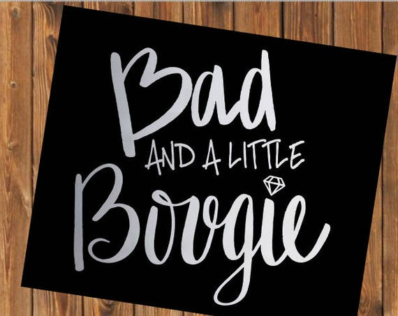 Free Shipping-Bad and a little Bougie Boujie Decal Sticker, Bad and Bougie Yeti Decal, Yeti RTIC tumbler laptop car Jeep decal sticker