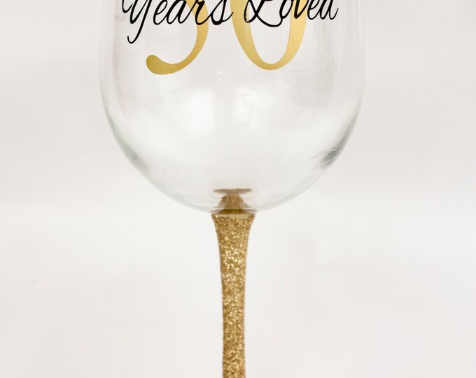 50 Years Loved Glitter Dipped Wine Glass/Birthday Gift/Birthday Party/Gold and Black