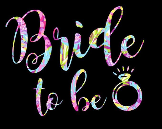 Free Shipping-Bride to Be decal sticker, Bunches O Berries Lilly inspired,Yeti Rambler, RTIC Laptop,Monogram Sticker, Engagement, Fiance