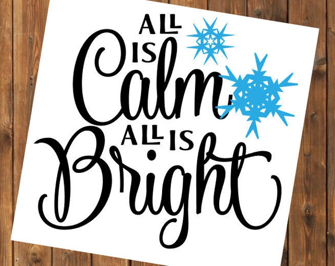 Free Shipping-All is Calm All is Bright, Christmas Decal Sticker, Christian, Manger, Nativity, Yeti RTIC SIC Tumbler Cup Decal