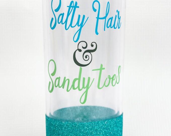 Salty Hair & Sandy Toes Glitter Dipped Skinny Tumbler/Beach Cup