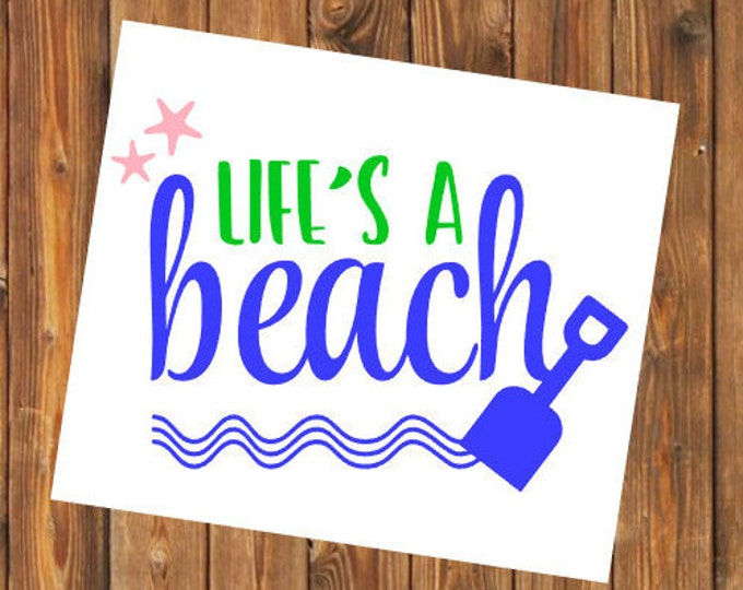 Free Shipping-Life's a Beach Ocean Beach, Summer Vacay Vacation, Swim Surf Float Sand Decal Yeti Rambler Decal, Laptop Sticker, She Believed