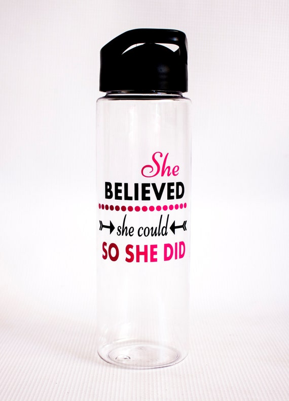 Motivational Water Bottle, She believed she could so she did, Large 25 oz clear Water Bottle, tumbler, sports bottle, fitness bottle