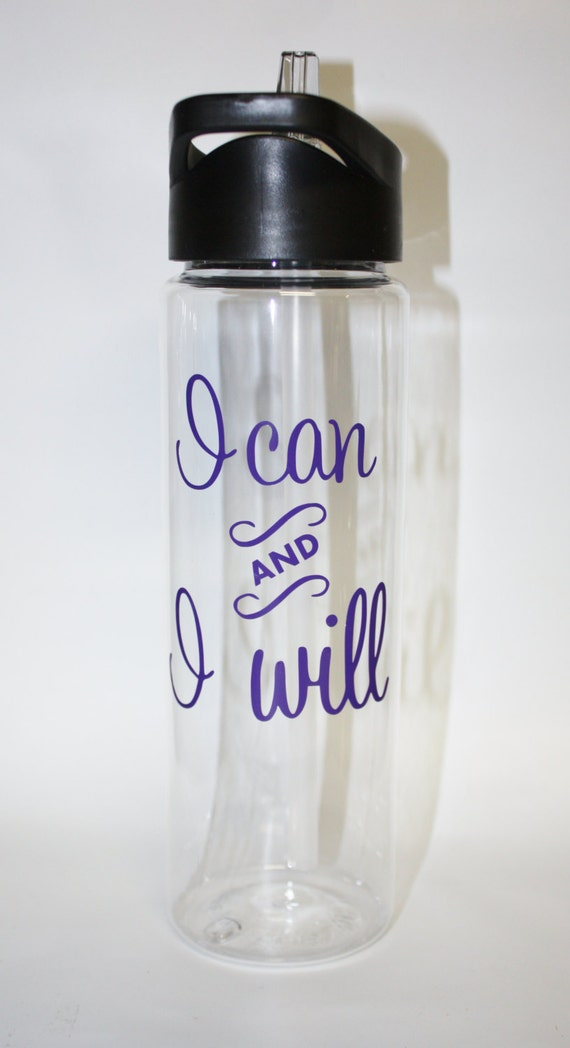 Motivational Water Bottle, I Can and I Will, Boot Camp, Crossfit, Weight Loss, Fitness, travel mug, travel cup, hydrate