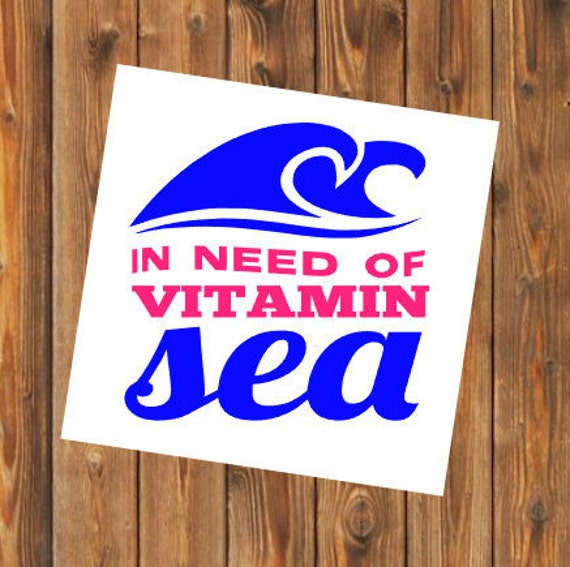 Free Shipping-Vitamin Sea Ocean Beach, Summer Vacay Vacation, Swim Surf Float Sand Decal Yeti Rambler Decal, Laptop Sticker, She Believed