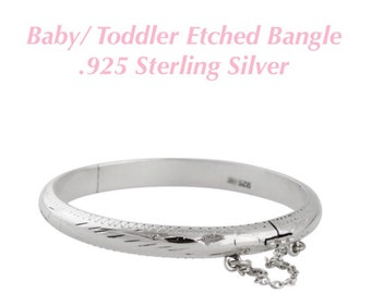 37eb0bcee Baby or Toddler Etched Sterling Bangle Bracelet with Safety Chain