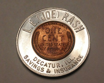 L. E. (Joe) Rash Decatur ILL. Keep Me And Never Go Broke 1957-D