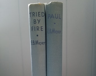 F.B. Meyers Tried by Fire and Paul