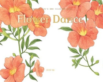 Flower dance by Kim yi rang - Korean coloring book for water color