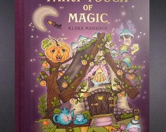 New : Fairy touch of Magic by Klara markova