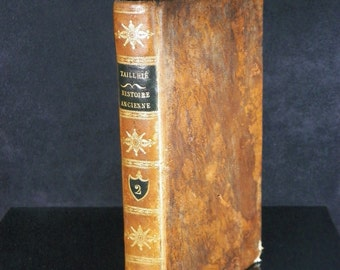 Abstract of the ancient history of Mr ROLLIN volume 2 | Abbot TAILHIE. Kindelem LYON 1813