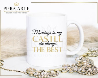 Fashion Mug | Mornings in my castle are always the best | Coffee Mug | Pink dress