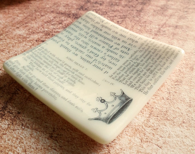 Henry V trinket dish, cream fused glass with text from antique copy of Shakespeare's Henry V