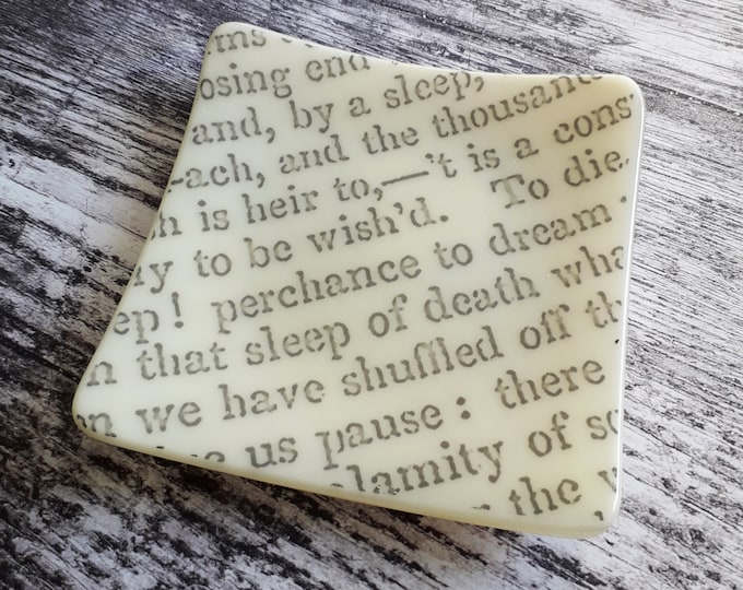 Hamlet trinket dish, cream fused glass with text from antique copy of Shakespeare's Hamlet