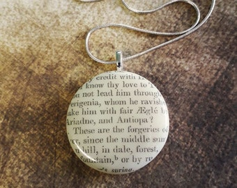 Shakespeare Pendant, fused glass with text from an antique copy of Shakespeare's  A Midsummer Night's Dream.