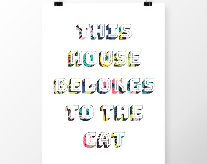 Art Print This house belongs to the cat