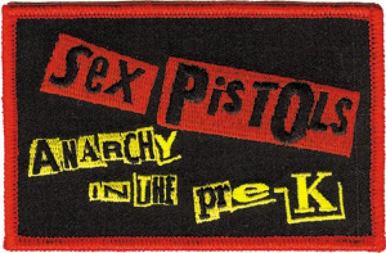 c05a7b7e86 Sex Pistols Embroidered Patch for the Kiddos Anarchy In The