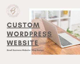 Custom WordPress Website Design   Small Business Website Design   Self-Hosted WordPress Website   Blog Design