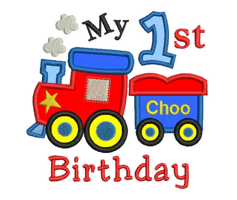 Boys 1st Birthday Train Applique Embroidery Design First Etsy