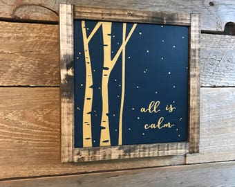"""All is calm 8.5""""x8.5"""" painted wood sign"""