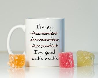 I am an Accountant mug, Gift for Accountant, Accountant mug, Accountant Coffee mug, New gift Accountant, Christmas Accountant gift, Funny