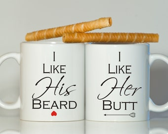 I like his beard I like her butt, His and hers mugs, Boyfriend Girlfriend gift, Newlywed gift, Aniversary mugs, Mr Mrs mugs, Newlywed mugs