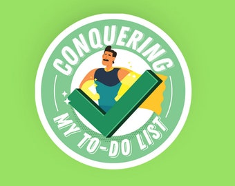Conquering My To-Do List | Laptop Sticker