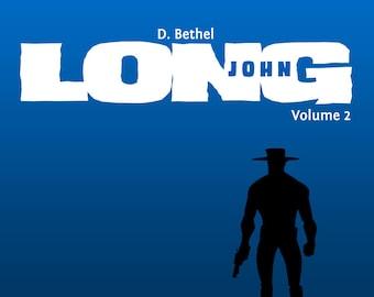 Long John, Volume 2
