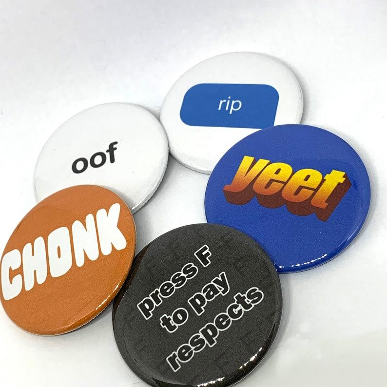 Perennial Favorite Meme Buttons -- Pinback Buttons