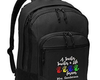 A Teacher Touches a Life Forever Personalized Embroidered BackPack