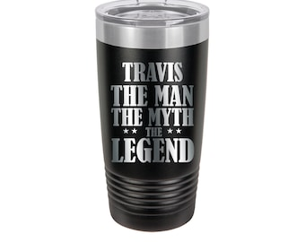 The Man the Myth The Legend Personalized Engraved Powder Coated Insulated 20 oz Tumbler 12 colors available