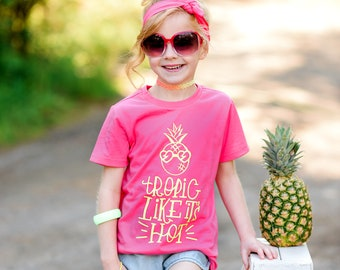 75fa452d7 Pineapple Shirt, Pineapple, Tropic Like Its Hot, Summer, Summer Shirt,  Girls Summer, Summer Clothes, Stand Tall, Toddler Girl Summer, Tropic