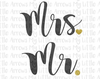 Mr and Mrs SVG, DXF, EPS, png Files for Cutting Machines Cameo or Cricut // wedding shower svg // heart shirt // wedding svg