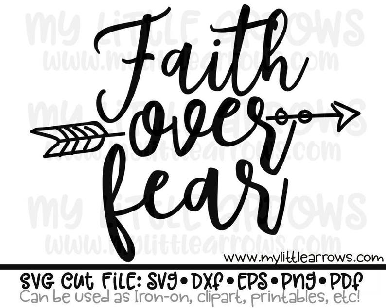Faith Over Fear Svg Dxf Eps Files For Cutting Machines