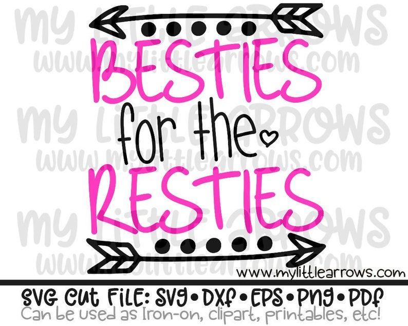 Besties for the resties svg | best friends svg | besties svg | valentine's  day svg | valentine svg | cute girl svg | best friends forever
