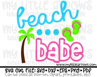 Beach babe SVG, DXF, EPS, png Files for Cutting Machines Cameo or Cricut // baby girl svg // summertime svg // beach svg