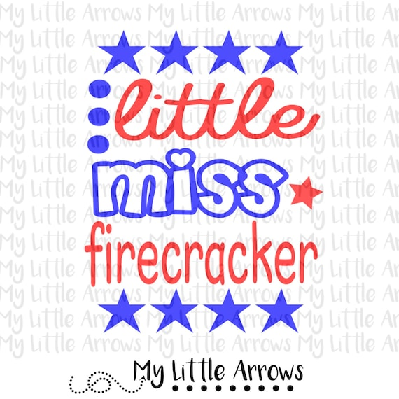 Little Miss Firecracker Svg Dxf Eps Png Files For Cutting Etsy