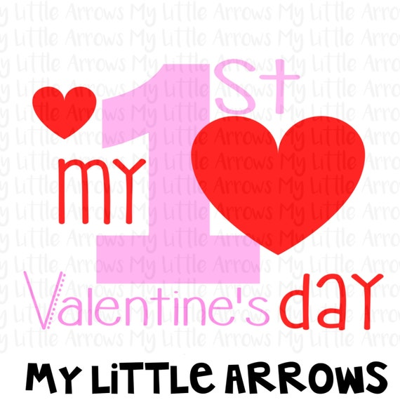 My First Valentines Day Svg Cut Valentine Svg 1st Etsy