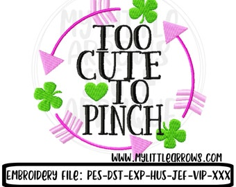 Too cute to pinch embroidery - clover embroidery - 4x4 5x7 6x10 8x8 design - four leaf clover monogram - circle monogram